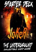The Underground - The Jokerr Starter Deck