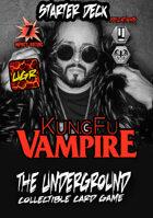 The Underground - Kung Fu Vampire Starter Deck
