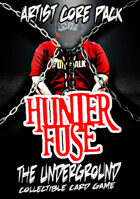 The Underground - Hunter Fuse - Artist Core Pack