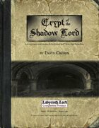 Crypt of the Shadow Lord - a solitaire dungeon crawl adventure