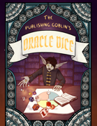 The Publishing Goblin's Oracle Dice