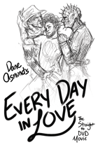 Every Day in Love: The Straight to DVD Movie