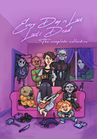 Every Day in Love: Love's Dead the Complete Collection