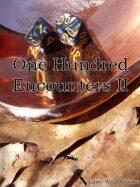 100 Encounters II