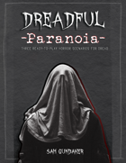 Dreadful 3:Paranoia - 3 Campaign Dread Supplemental