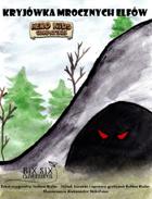 Kryjówka Mrocznych Elfów