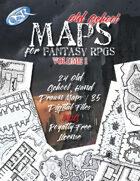 Old School Maps for Fantasy RPGs - Volume 1