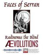 Faces of Serran - Radinemus the Blind