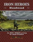Iron Heroes Bloodwood Setting