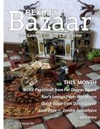 Bexim's Bazaar Gaming Magazine Issue #06