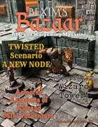 Bexim's Bazaar Gaming Magazine Issue #21