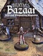 Bexim's Bazaar Gaming Magazine Issue #28