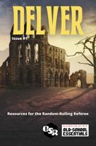 Delver Magazine Issue #1 - OSR Resource
