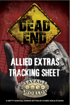 Dead End Allied Extras Tracking Sheet