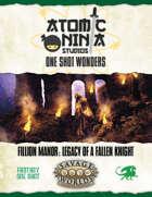 Fillion Manor: Legacy of a Fallen Knight