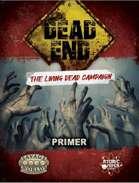 Dead End: The Living Dead Campaign Primer