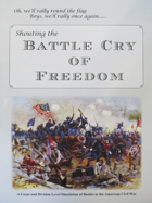 Shouting the Battle Cry of Freedom