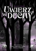 Zew Cthulhu 7ed. - Uwierz w duchy