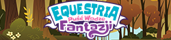 Equestria: Puść Wodze Fantazji
