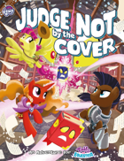 My Little Pony: Tails of Equestria - Judge not by the Cover