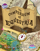 My Little Pony: Tails of Equestria - The Compendium of Equestria