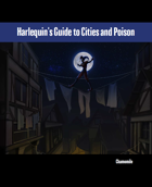 Harlequin's Guide to Cities and Poison