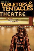 Tabletops and Tentacles #2 - The Quarantine Issue