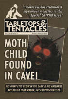 Tabletops and Tentacles #3 - The Cryptid Issue