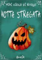 NOTTE STREGATA