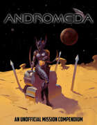 Andromeda: An Unofficial Mission Compendium for Star Trek Adventures