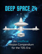 Deep Space 24: An Unofficial Mission Compendium for Star Trek Adventures