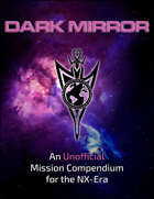 Dark Mirror: An Unofficial Mission Compendium for Star Trek Adventures