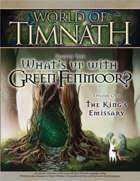 World of Timnath, Season 1, Episode 1: The King's Emissary