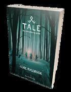 Tale - Core Rulebook