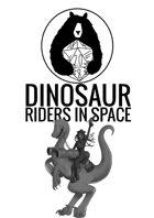 Dinosaur Riders In Space
