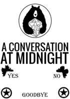 A Conversation At Midnight
