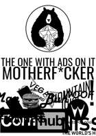 The One With Ads On It MFer
