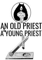 An Old Priest & A Young Priest