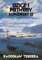 Dzicz i Potwory Suplement IX