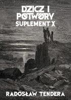 Dzicz i Potwory Suplement X