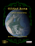 Gilded Suns: A Victorian Campaign Setting (Second Printing)