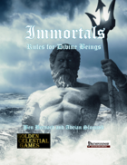 Immortals: Rules for Divine Beings
