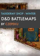 Taxidermy Shop - Winter Collection - DnD Battlemaps