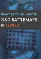 Giant's Kitchen - Winter Collection - DnD Battlemaps