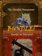 The Studied Summoner and Murder at Myrefall [BUNDLE]