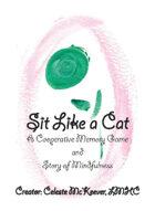 Sit Like a Cat