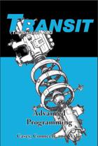 "Transit: The Spaceship RPG, ""Advanced Programming"""