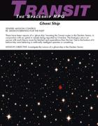 """Transit: The Spaceship RPG, """"Ghost Ship"""""""