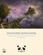 Sorcerous Origin: Quantum Anomaly