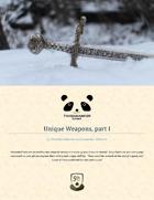 Unique Weapons, part I